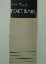 Peace is Milk. (Peace News Poetry 2)