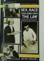 Sex, Race and the Law: Legislating for Equality.