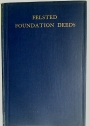 The Foundation Deeds of Felsted School and other Charities.