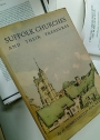 Suffolk Churches and their Treasures. With 3 Colour and 415 other Photographs by the Author.