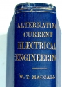 Alternating Current Electrical Engineering. Second Edition.