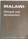 Malawi - Dialogue and Development.