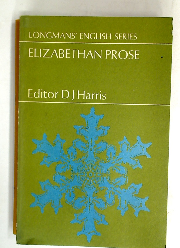Elizabethan Prose. An Anthology.