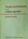 Youth and Leisure in an Urban Sprawl.