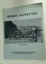 Bisbee Vignettes. Historical Photographs and Brief Stories of Early Bisbee - One of the World's Greatest Copper Camps.