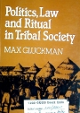 Politics, Law and Ritual in Tribal Society.
