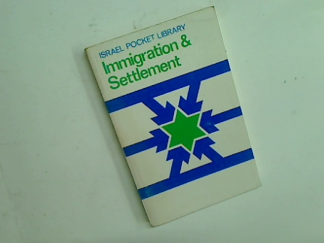 Immigration and Settlement.