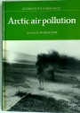 Arctic Air Pollution. International Symposium - Edited Papers.