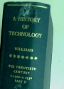A History of Technology. Volume 7: The Twentieth Century, 1900 - 1950, Part 2.