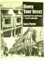 Down Your Street, Cambridge Past and Present, Volume 1, Central Cambridge.