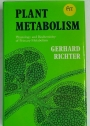 Plant Metabolism. Physiology and Biochemstry of Primary Metabolism.