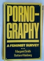 Pornography. A Feminist Survey.