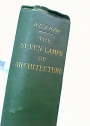 The Seven Lamps of Architecture. Fourth Edition in Small Format.
