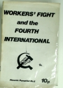 Workers' Fight and the Fourth International.