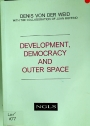 Development, Democracy and Outer Space.