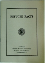 Refugee Facts. A Study of the German Refugee in America.